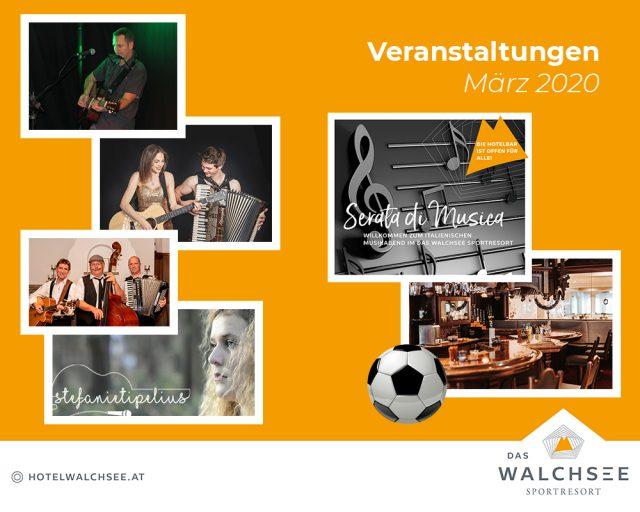 """Hotel """"Das Walchsee"""" Events März 2020"""